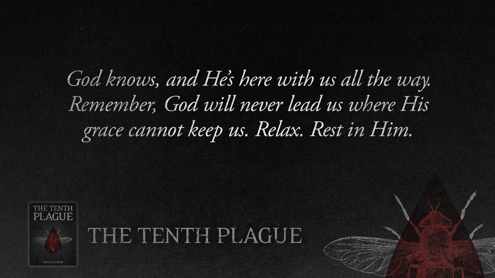 Quotes from The Tenth Plague
