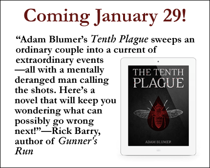The Tenth Plague coming Jan. 29