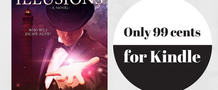 Fatal Illusions 99 cents for Kindle