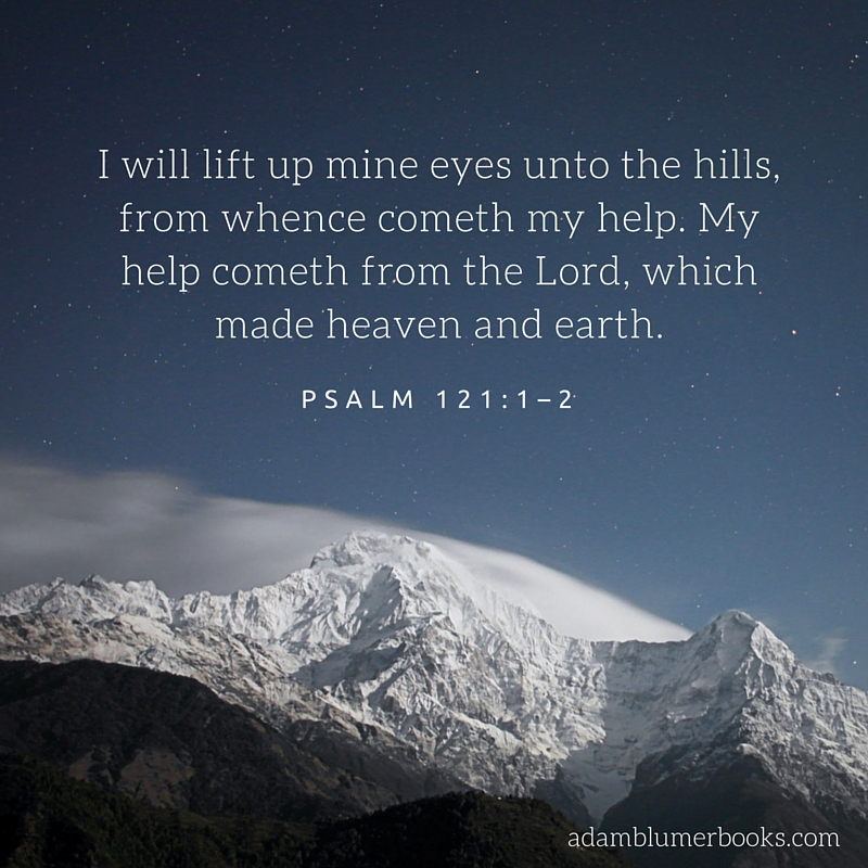 look unto the hills