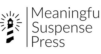 Introducing Meaningful Suspense Press