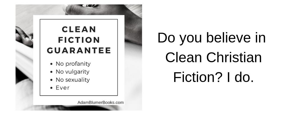 I Believe in Clean Fiction